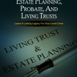 estate planning, living trusts, probate, Lawrence Israeloff, Esq., CPA, CFP® The Law Offices of Lawrence Israeloff, PLLC